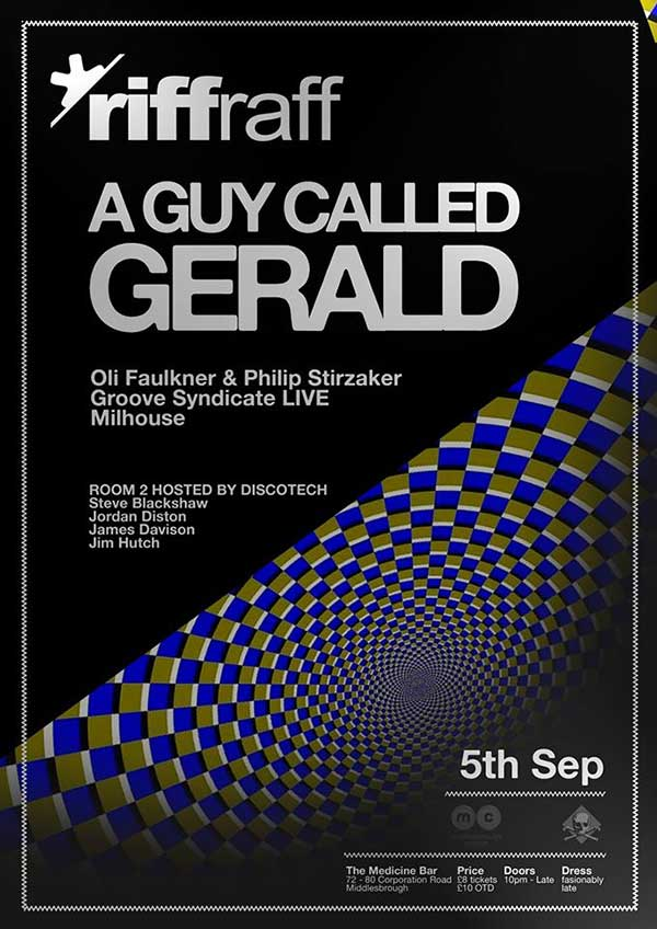 c5184ea25 5 September: A Guy Called Gerald, RiffRaff x Discotech, Medicine Bar,  Middlesbrough